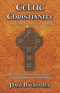 Celtic Christianity Paul Backholer