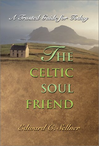 The Celtic Soul Friend