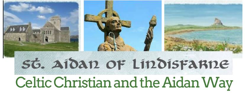 St Aidan Celtic Christian and the Aidan Way